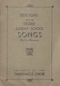 Selections from the Deseret Sunday School Songs