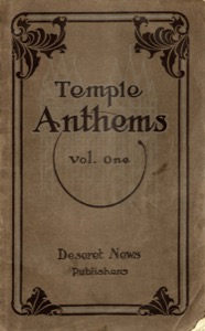Temple Anthems, Volume 1 (1913)