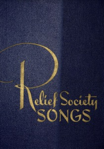 Relief Society Songs