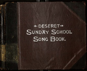 Deseret Sunday School Song Book