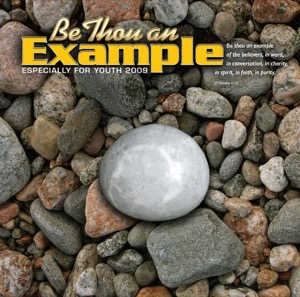EFY 2009: Be Thou an Example (2009)