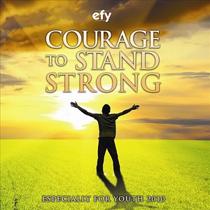 EFY 2010: Courage to Stand Strong (2010)