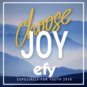 EFY 2018: Choose Joy (2018)