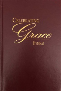 Celebrating Grace Hymnal (2010)