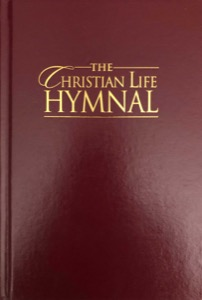 The Christian Life Hymnal (2006)